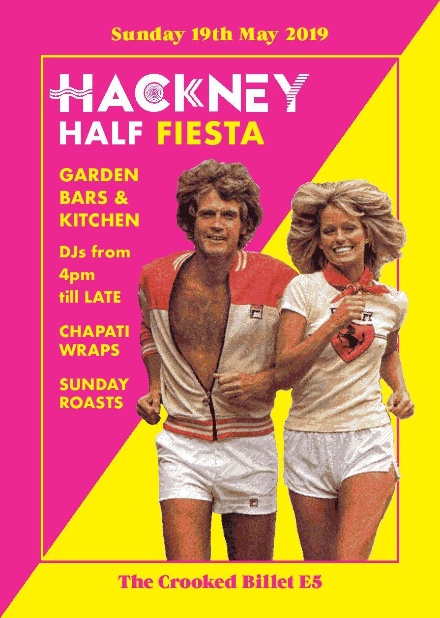 Hackney Half Fiesta at Crooked Billet E5